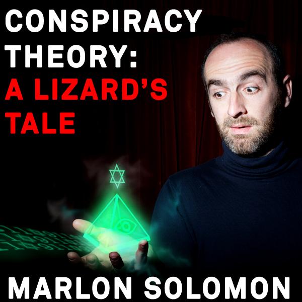 Conspiracy Theory: A Lizard's Tale